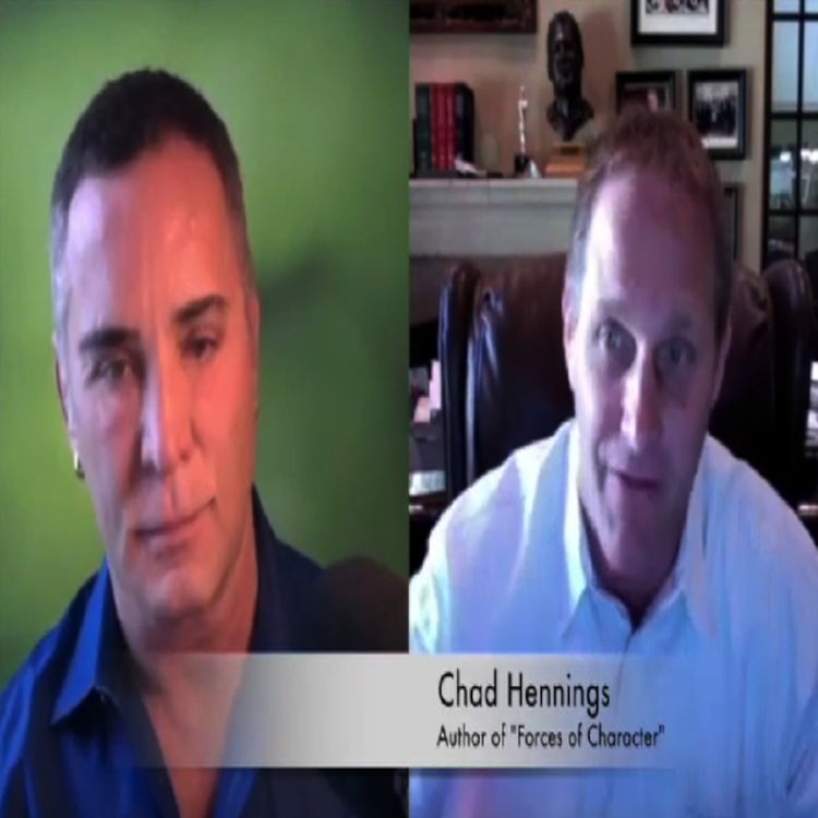 "cover art for Chad Hennings: Author of ""Forces of Character"" Joins Leadership Expert Dov Baron"