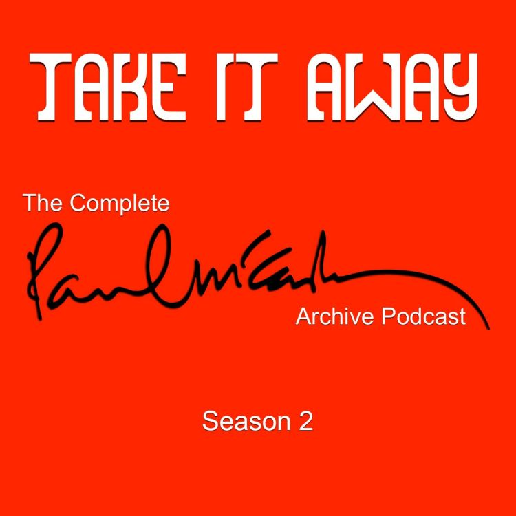 Episode 10 – Back to the Egg - Take It Away: The Complete