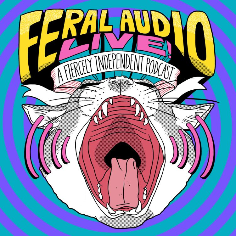 cover art for Feral Audio LIVE from Hall H, San Diego ComicCon 2016