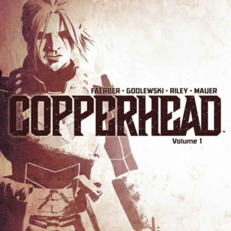 cover art for #162 - Copperhead