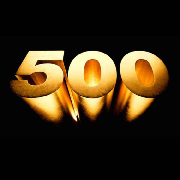 cover art for 500: This Podcast's Next Milestone