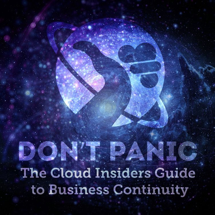 cover art for Don't Panic! - The Cloud Insiders Guide to Business Continuity