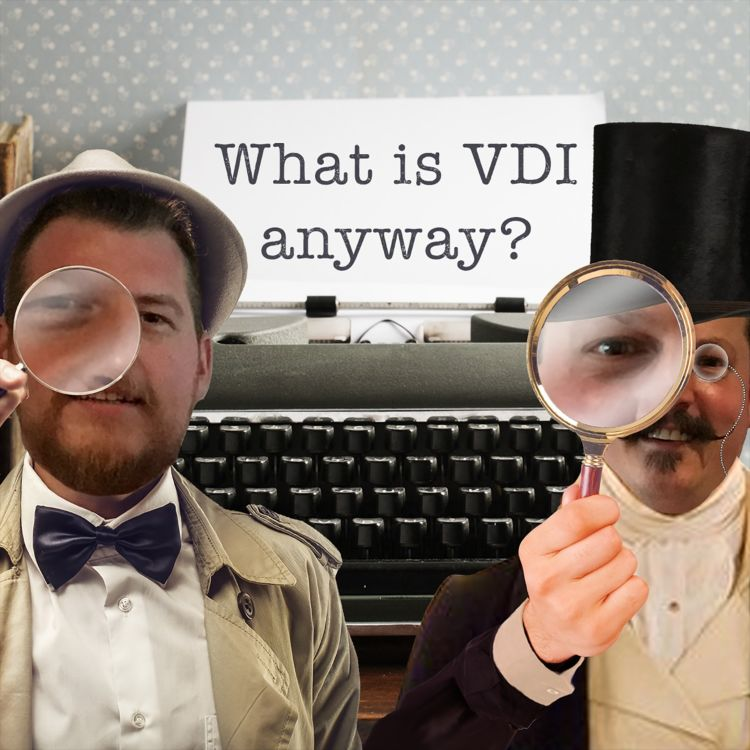 cover art for What is VDI anyway?