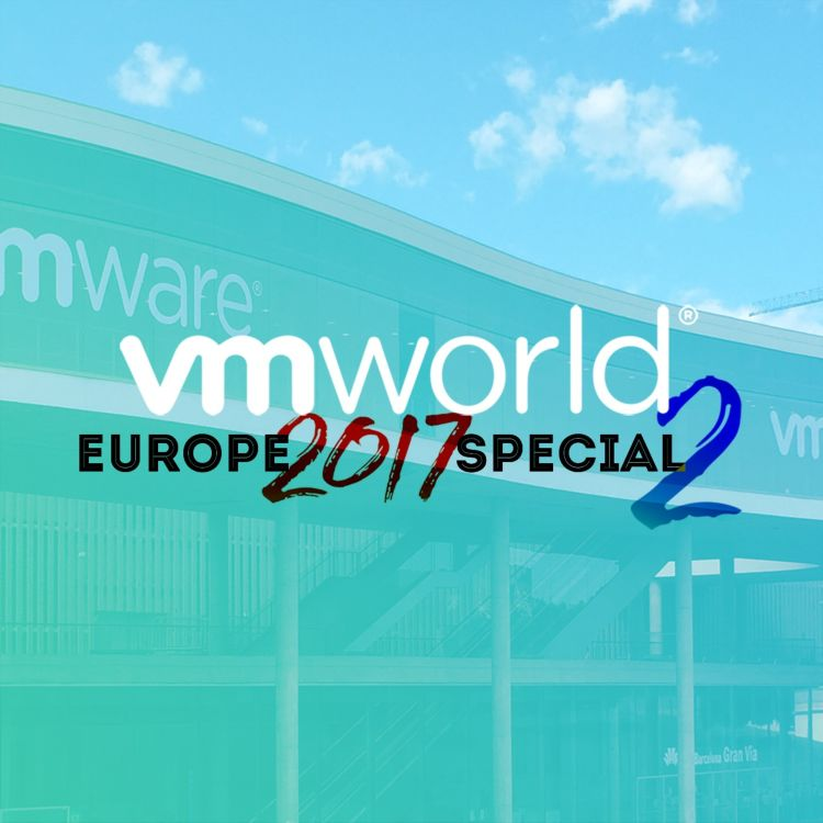 cover art for VMworld Europe 2017 Special 2