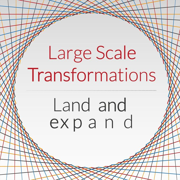 cover art for Large Scale Transformations