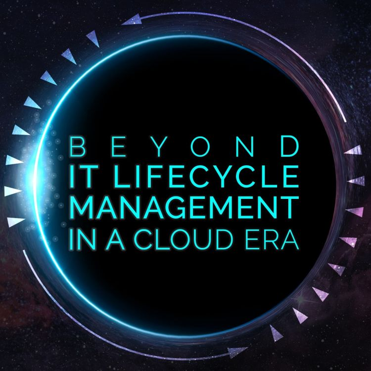 cover art for Beyond IT Lifecycle Management in a Cloud Era