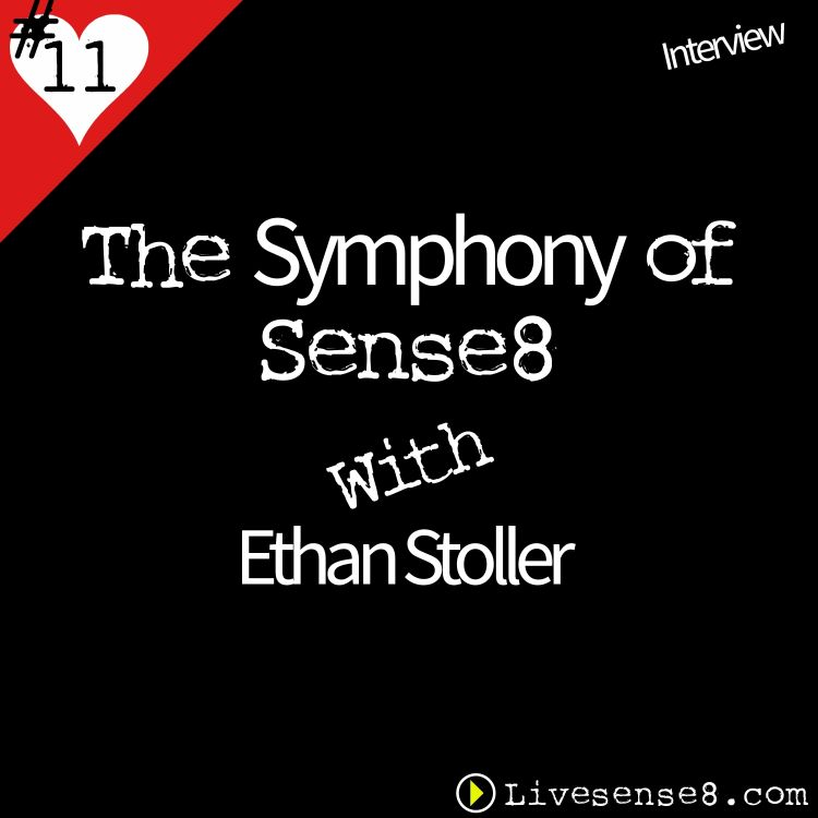 cover art for LS8 11: [Interview] The Symphony of Sense8 With Music Editor Ethan Stoller