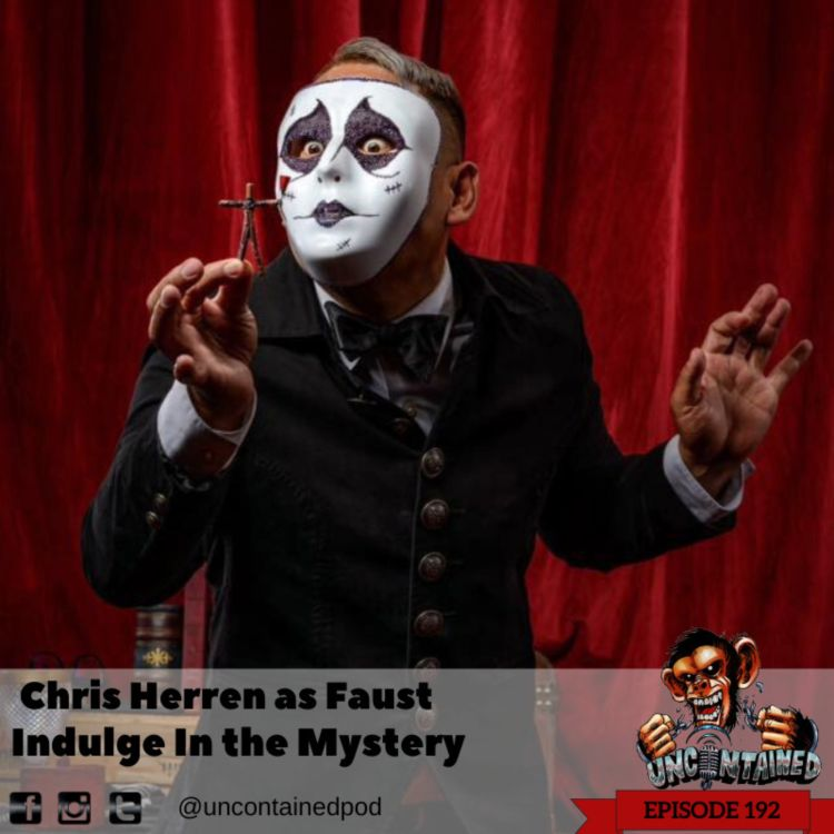 cover art for Episode 192: Chris Herren as Faust - Indulge In The Mystery