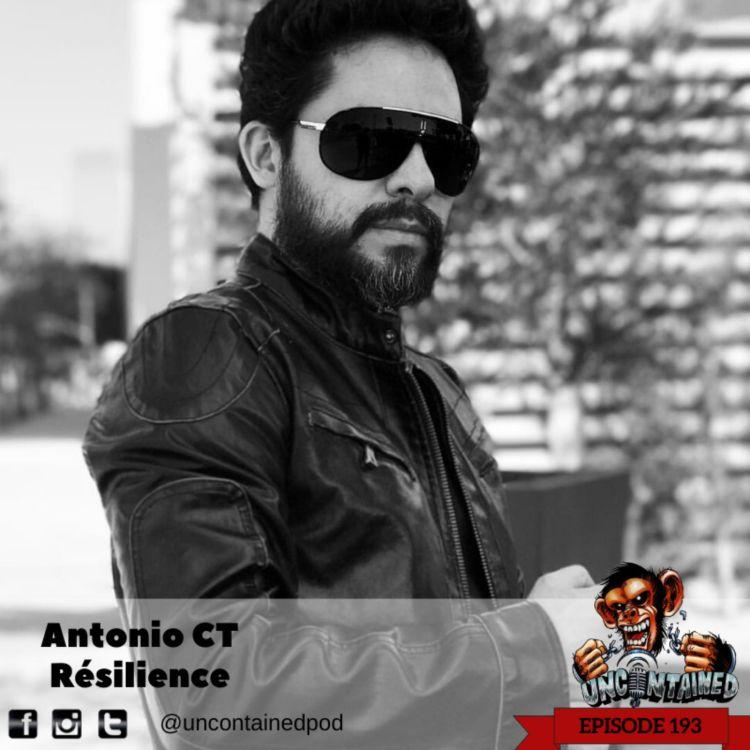 cover art for Episode 193: Antonio CT - Résilience