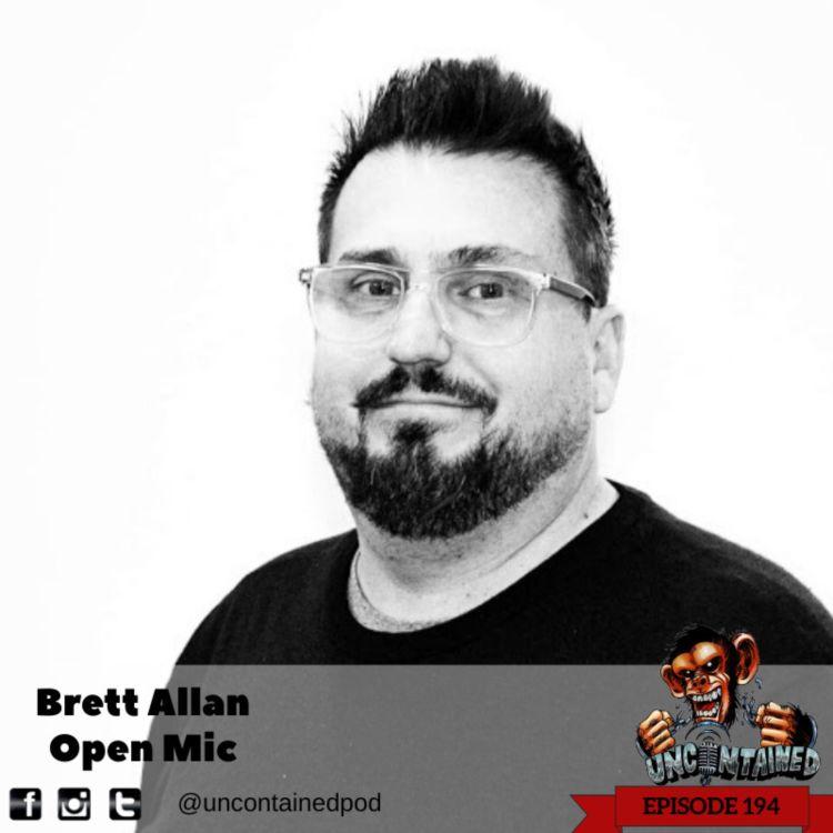 cover art for Episode 194: Brett Allan - Open Mic