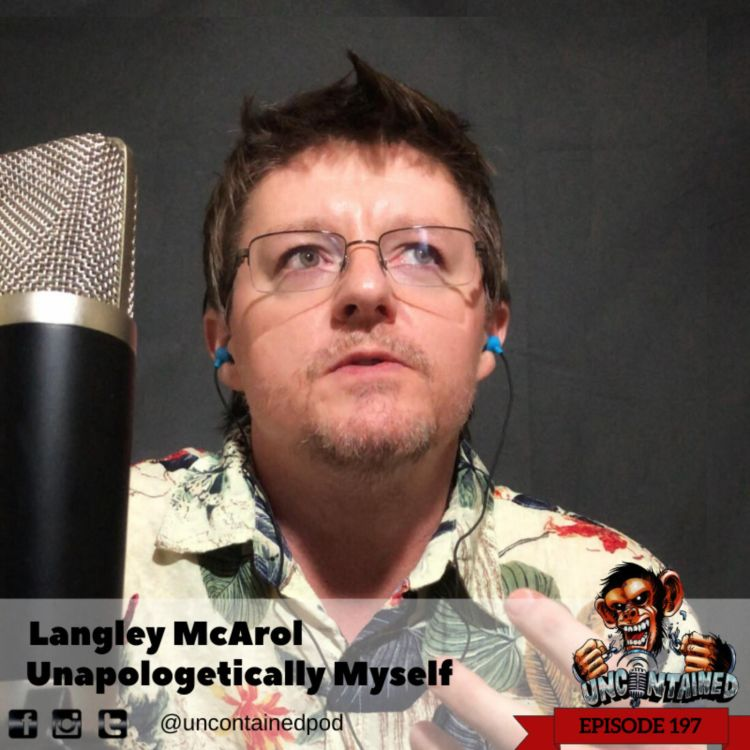 cover art for Episode 197: Langley McArol - Unapologetically Myself