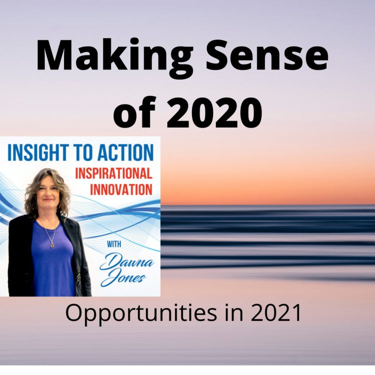 cover art for Making Sense of 2020- Insights and Opportunities in 2021