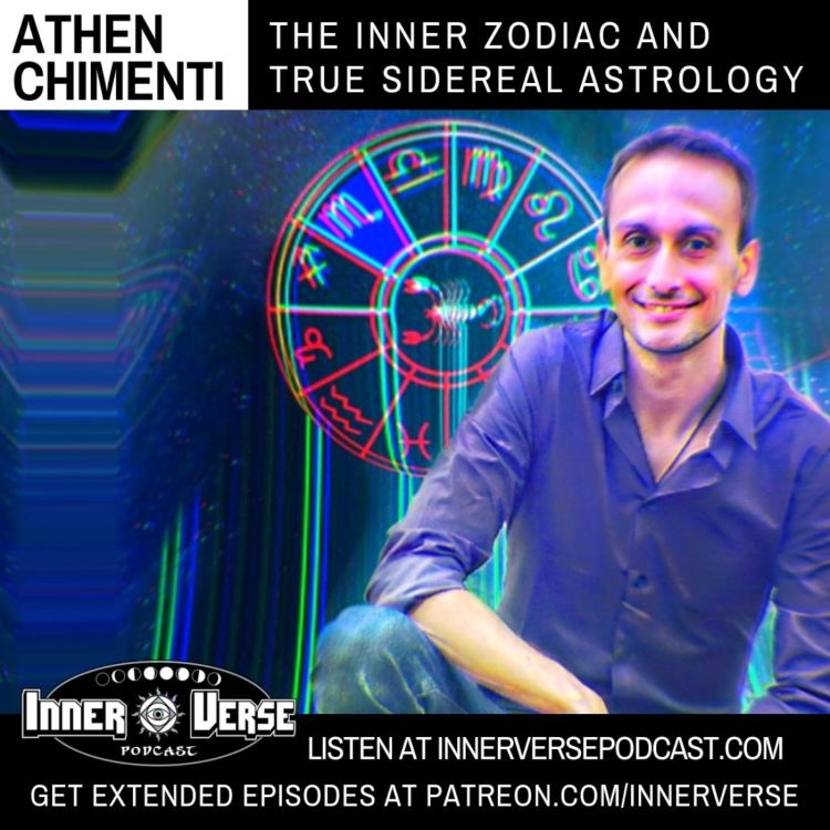 Athen Chimenti | The Inner Zodiac And True Sidereal Astrology