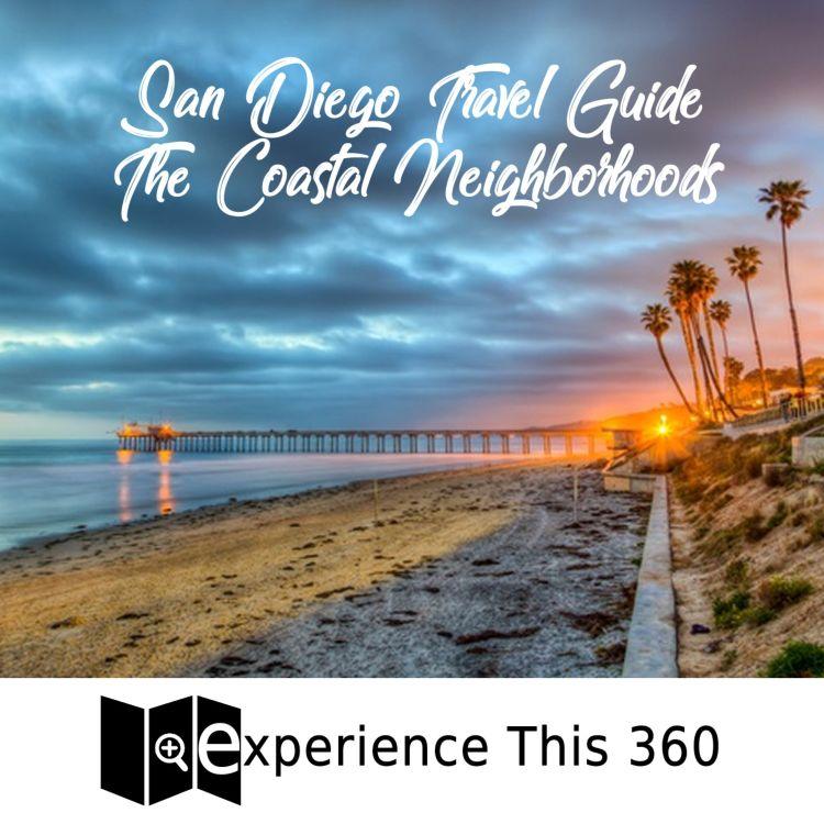 cover art for 2 San Diego Travel Guide The Coastal Neighborhoods