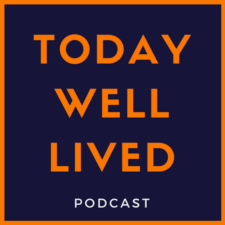 Ep  42 - We love to hate Joe Rogan! - The Today Well Lived Podcast