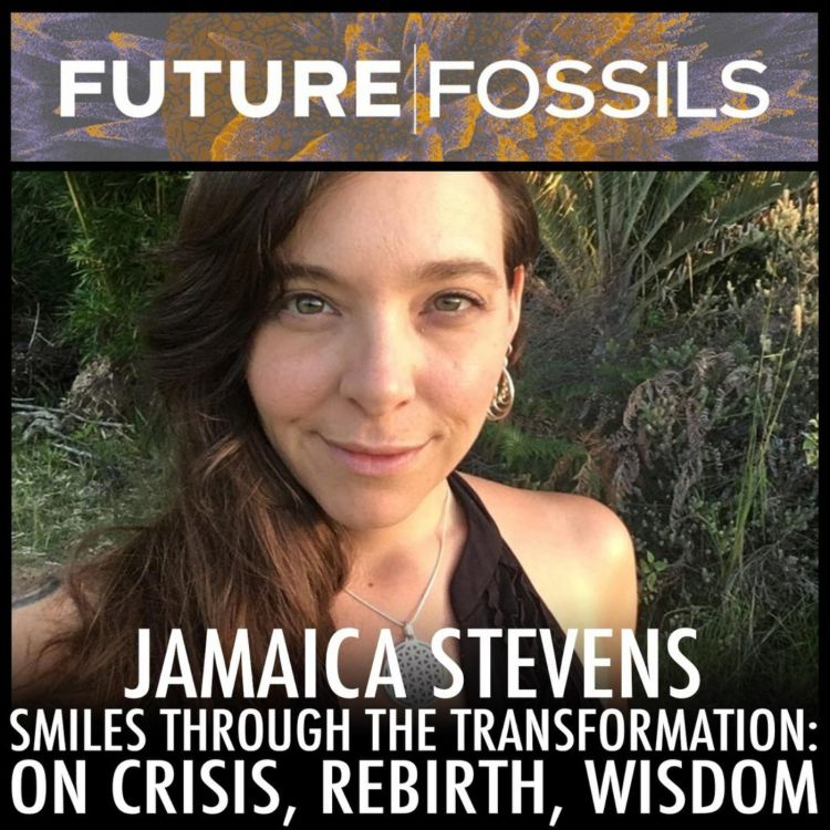 cover art for 61 - Jamaica Stevens (On Crisis, Rebirth, Transformation)