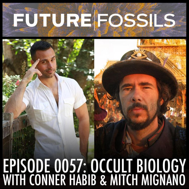 cover art for 57 - Conner Habib & Mitch Mignano (Occult Biology)