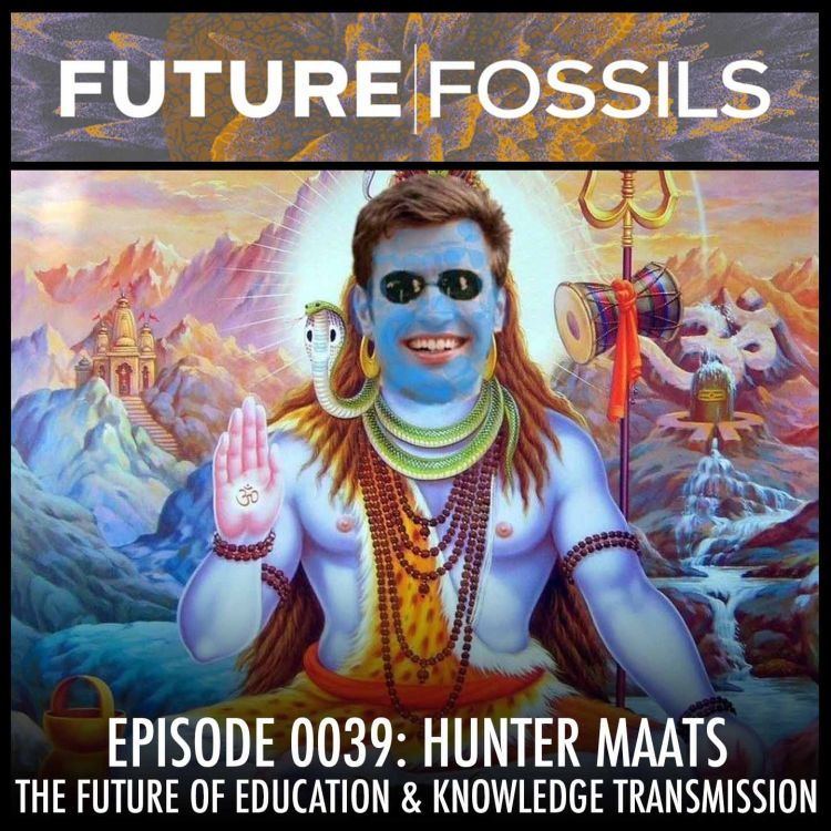 cover art for 39 - Hunter Maats (The Future of Education & Knowledge Transmission)