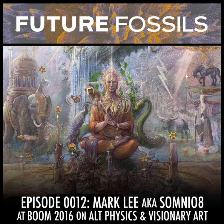 12 - Mark Lee aka Somnio8 (Alt Physics & Visionary Art