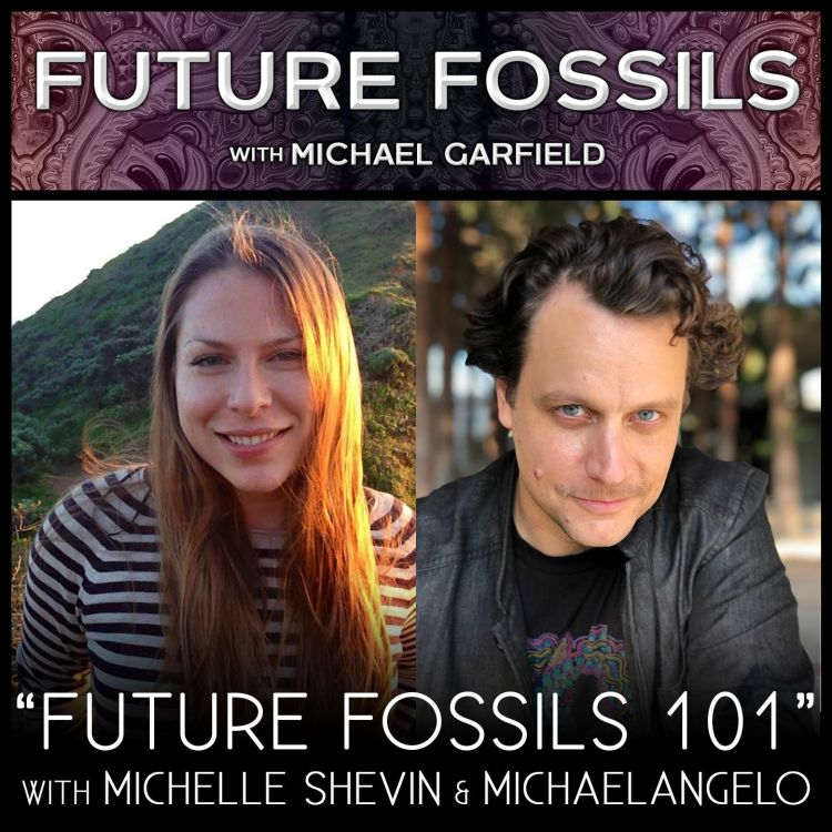 """cover art for """"Future Fossils 101"""" with Michelle Shevin & Michaelangelo"""