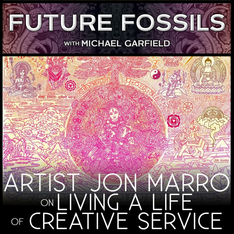 cover art for 151 - Artist Jon Marro on Living a Life of Creative Service