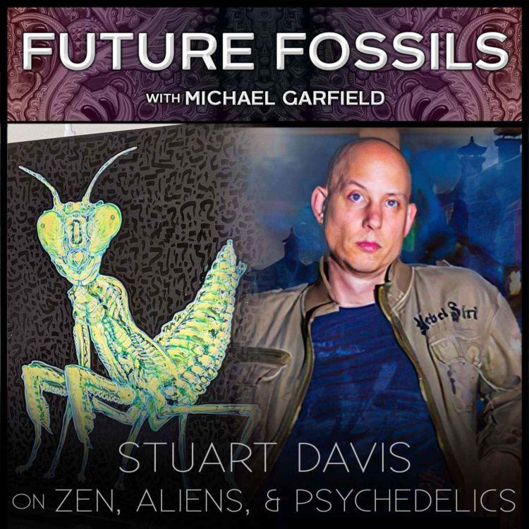 cover art for 156 - Stuart Davis on Zen, Aliens, and Psychedelics