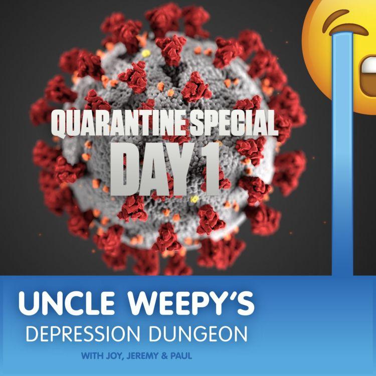 cover art for Quarantine Special: Day 1