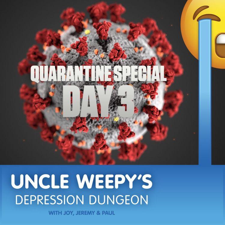 cover art for Quarantine Special: Day 3