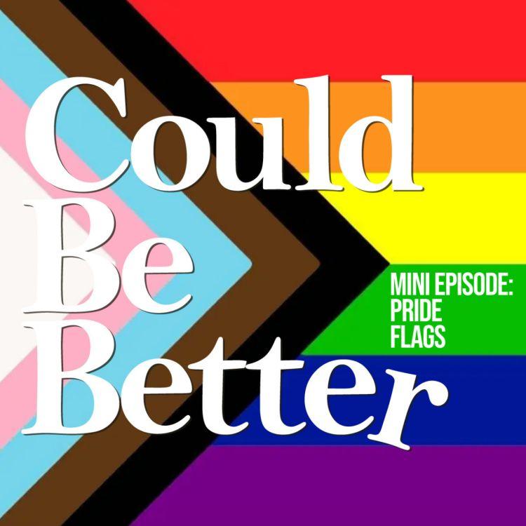 cover art for Mini Episode: Pride Flags