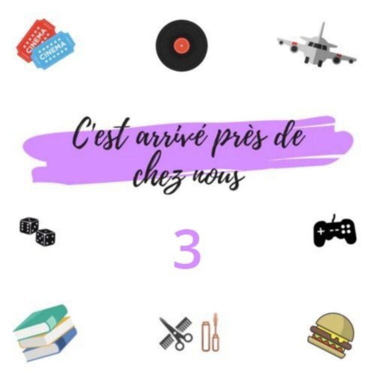 cover art for #3 Comédies musicales, Burger Quiz, Escape game et les podcasts