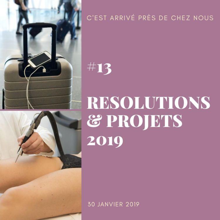 cover art for #13 Résolutions 2019 et projets