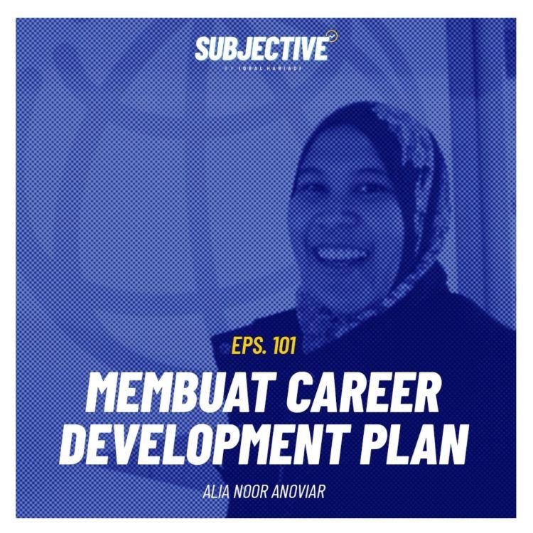 cover art for Merancang Pengembangan Karir (Ft. Alia Noor)