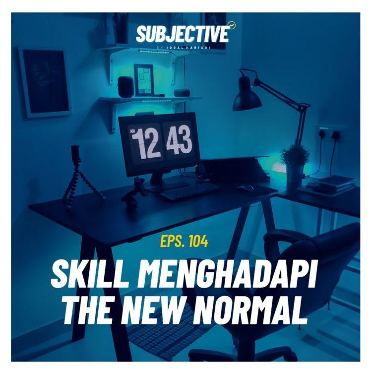 cover art for Skill Untuk Bersiap Menghadapi The New Normal