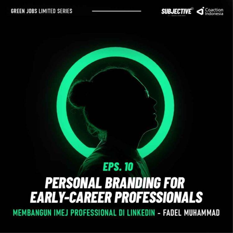 cover art for Membangun Imej Profesional di Linkedin - Fadel Muhammad (Part 2 - Webinar Personal Branding)