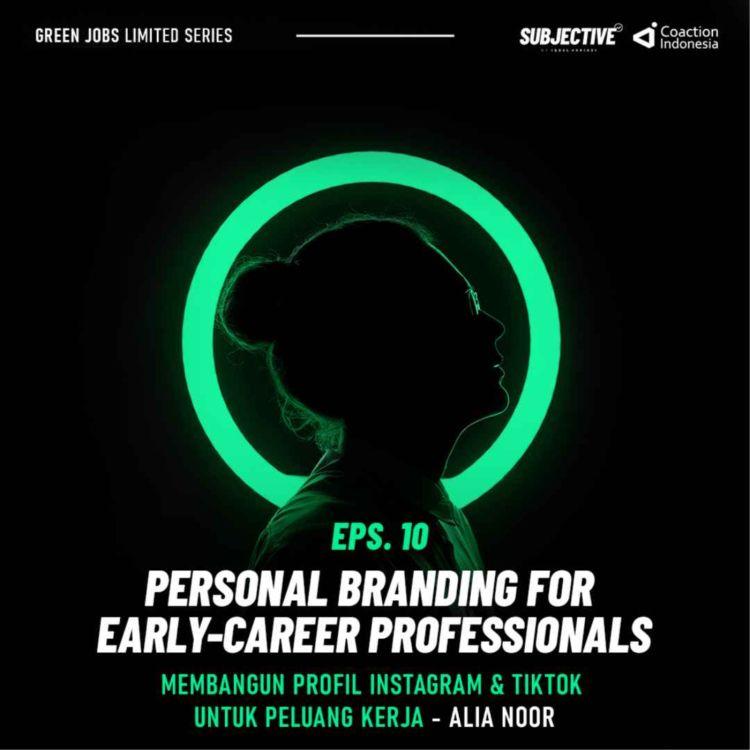 cover art for Membangun Profil Instagram & Tiktok Untuk Peluang Karir - Alia Noor (Part 3 - Webinar Personal Branding)