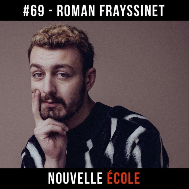 cover art for #69 - Roman Frayssinet : Débrouille-toi !