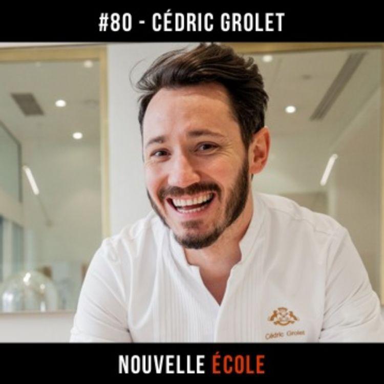 cover art for #80 - Cédric Grolet : Le meilleur chef pâtissier du monde