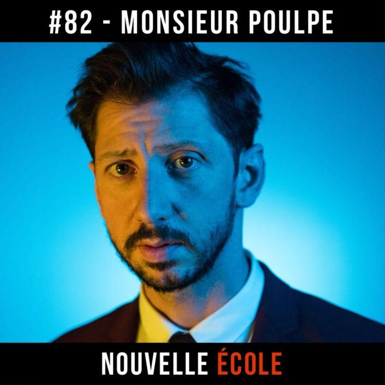 cover art for #82 - Monsieur Poulpe : Tout le monde est artiste