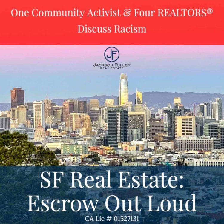 cover art for One Community Activist & Four REALTORS® Discuss Racism
