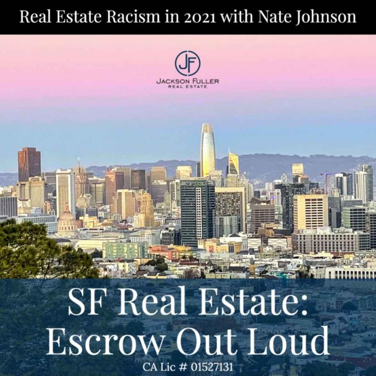 cover art for Real Estate Racism in 2021 with Nate Johnson