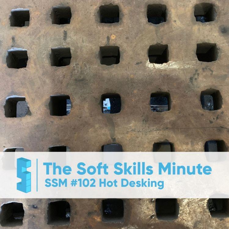 cover art for SSM 102 Hot Desking