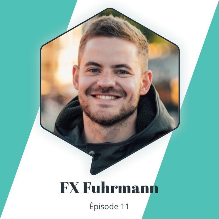 cover art for Épisode 11 - FX Fuhrmann : La productivité à toutes les sauces
