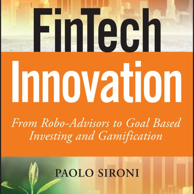 cover art for FinTech Innovation with Paolo Sironi (Author and Thought Leader at IBM Watson & IBM Industry Academy) | EP14