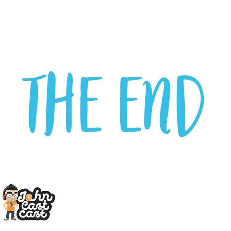 cover art for The End - #JohnCastcast S02E14