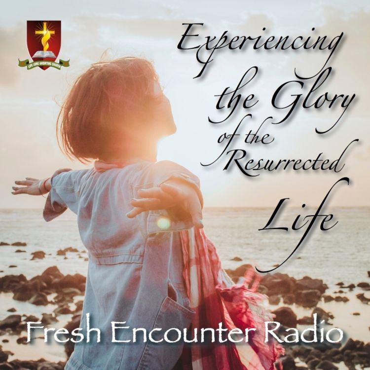 190420 The Need For The Cross Part-3 - Fresh Encounter Radio