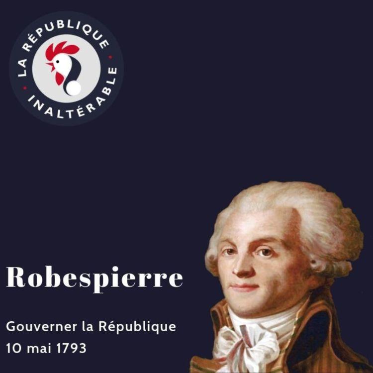 cover art for Alexis Poulin lit Robespierre : Gouverner la République