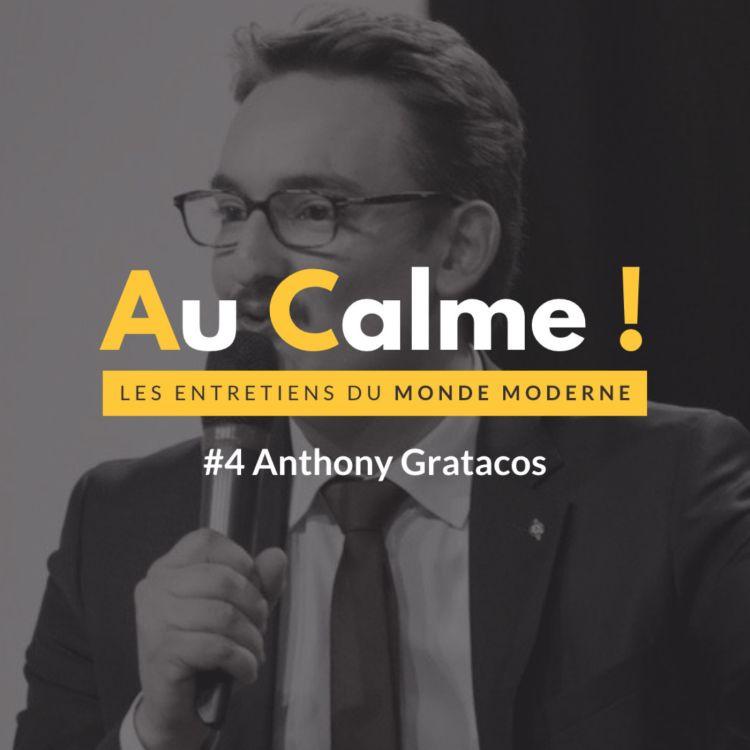 cover art for Au Calme avec Anthony Gratacos