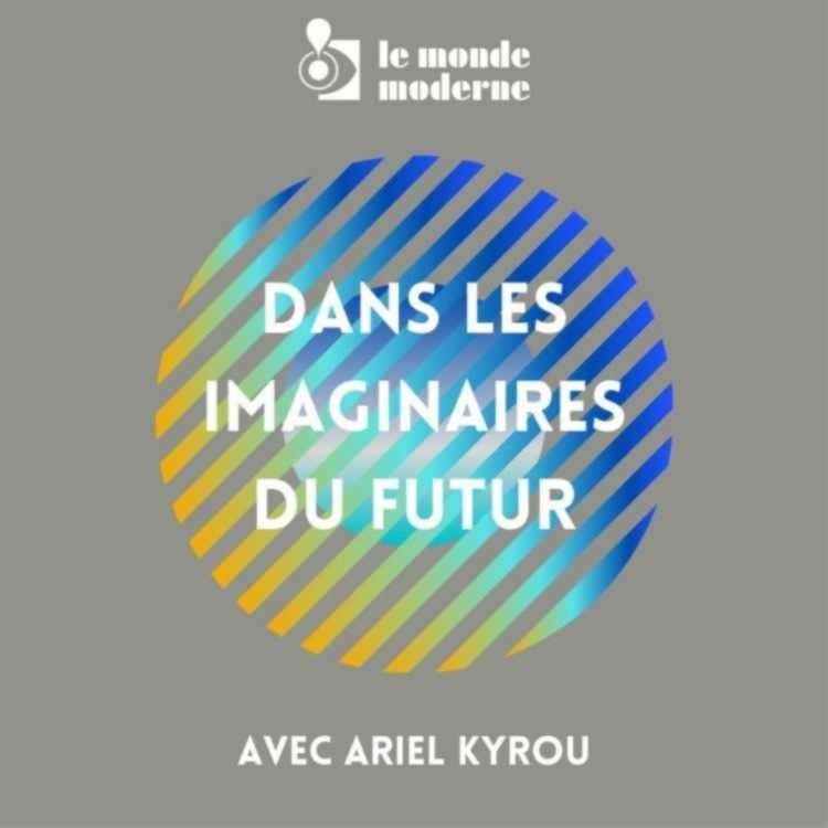 cover art for Dans les imaginaires du futur - 2e voyage