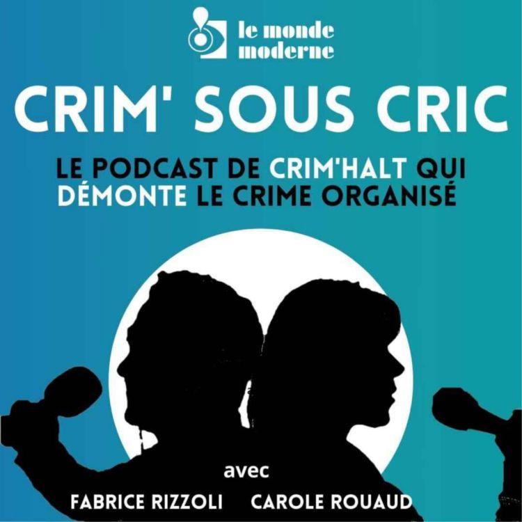 cover art for CRIM sous CRIC - L'affaire EncroChat. La messagerie légale pour juteuses affaires illégales