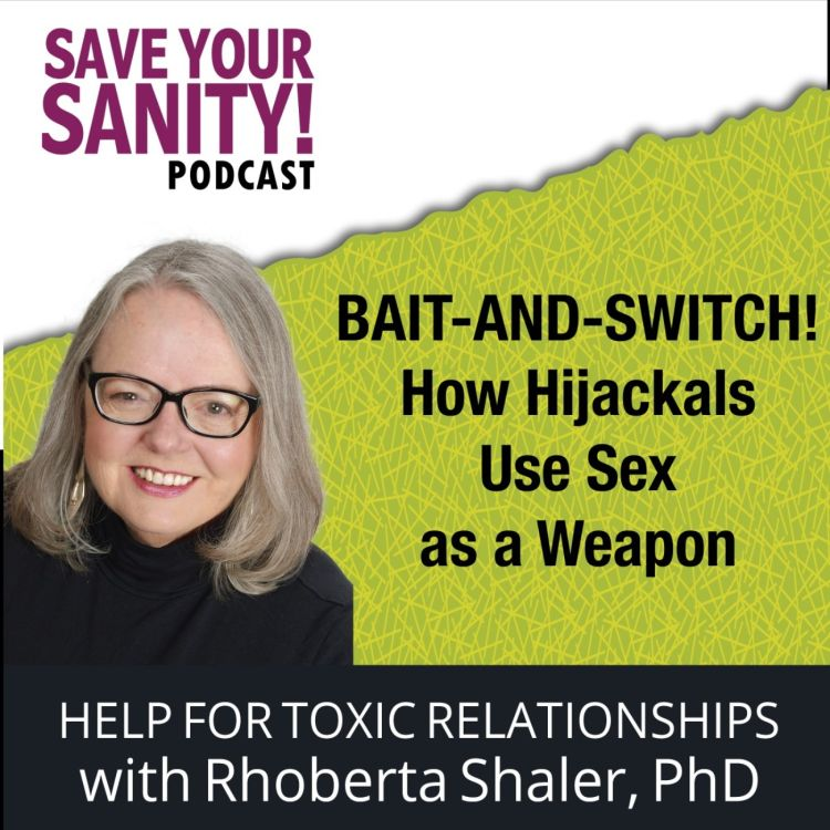 cover art for Bait-and-Switch! How Hijackals Use Sex As a Weapon
